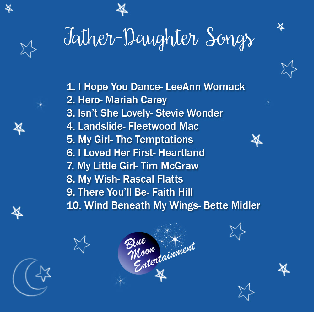 The Best Father-Daughter Dance Songs